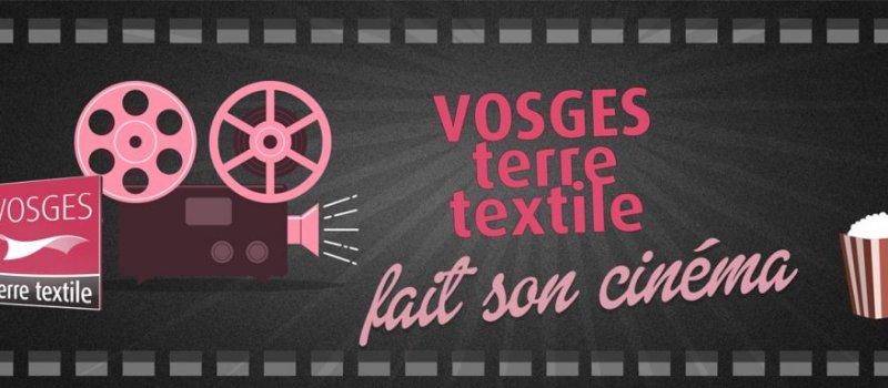 Vosges Terre Textile fait son cinéma VTT